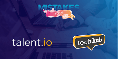 Mistakes Club w/ talent.io tickets