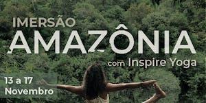 Imersão na Amazônia com Inspire Yoga