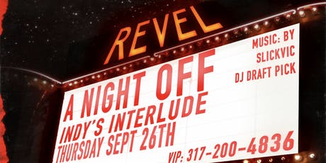 A Night Off: Indy's Interlude tickets