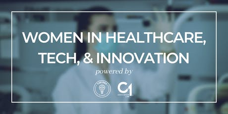 Women in Healthcare, Tech, and Innovation tickets