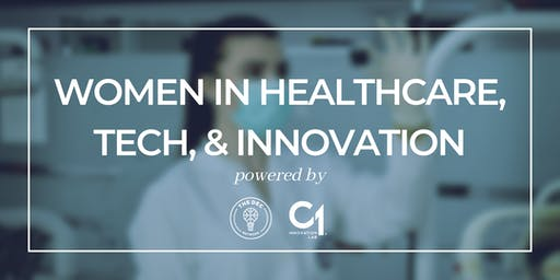 Women in Healthcare, Tech, and Innovation