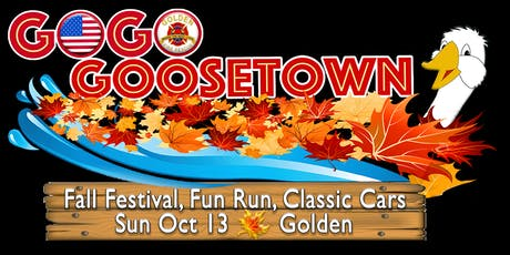 GOGO Goosetown 5k & Festival to Benefit Golden Volunteer Fire Department tickets