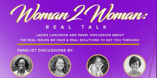 Woman 2 Woman: Real Talk