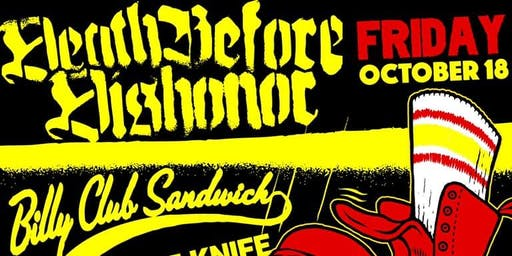 Death Before Dishonor, Billy Club Sandwich, YOTK + More