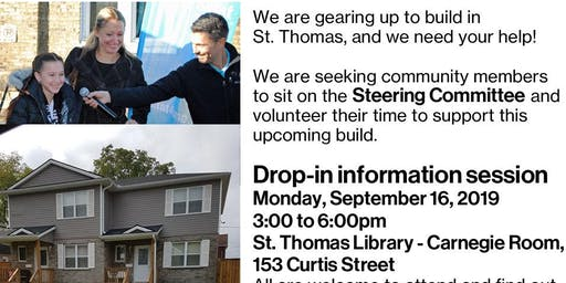 Habitat Drop in Information Session - St. Thomas Build