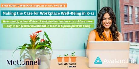 Webinar: Making the Case for Workplace Wellbeing in K-12 tickets