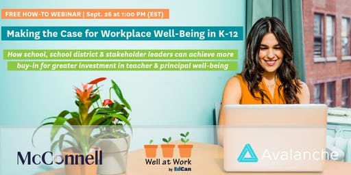 Webinar: Making the Case for Workplace Wellbeing in K-12