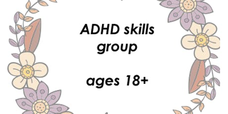 CBT Skills for Adult ADHD Group tickets