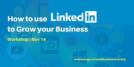 How to use LinkedIn to Grow your Business  tickets
