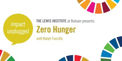 Impact Unplugged: Zero Hunger