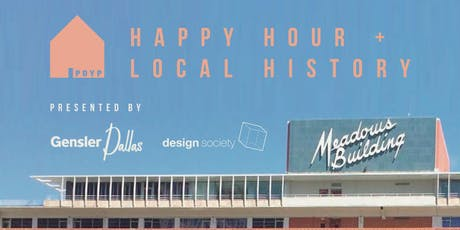 PDYP Happy Hour + Local History at Gensler Dallas tickets