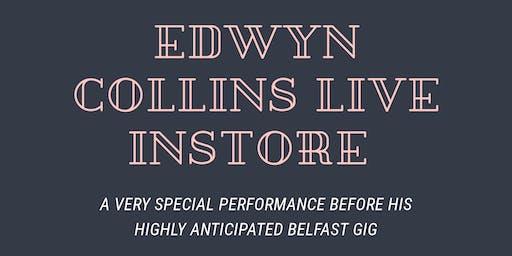 EDWYN COLLINS LIVE INSTORE