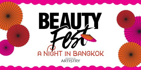 Artistry™ Beauty Fest 2019: A Night in Bangkok tickets