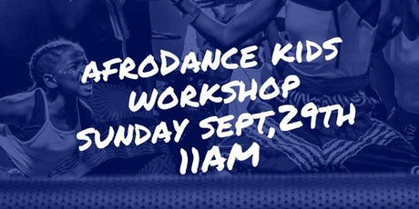 AfroDance Kids workshop tickets