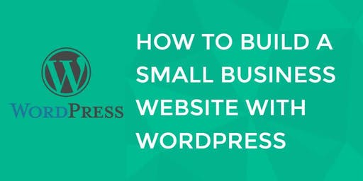 Build your Small Business website with Wordpress