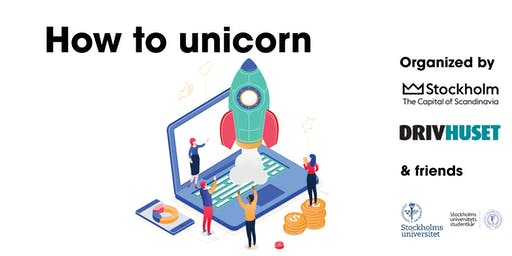 How to unicorn (Stockholms  universitet)