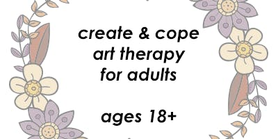 Create & Cope Adult Art Therapy Group