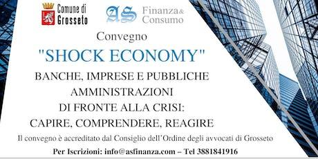 SHOCK ECONOMY: banche, imprese e Pubbliche Amministrazioni biglietti
