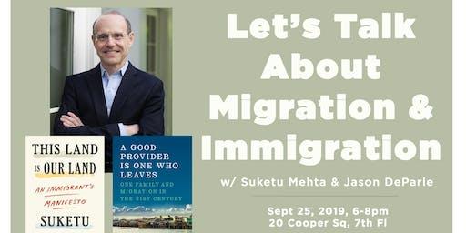 Let's Talk About Migration & Immigration