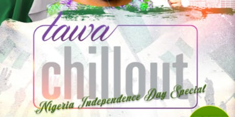 TAWAChillout Nigeria Independence Day Edition 2019 tickets