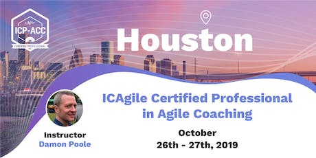 Agile Coach Workshop with ICP-ACC Certification Houston Oct 26 tickets