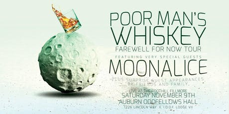 Poor Man's Whiskey & Moonalice w/ T Sisters & New Chamber Brothers,  Live in Auburn @ Keep Smilin's Foothill Fillmore! tickets