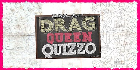 Drag Queen Quizzo - November 20th! tickets