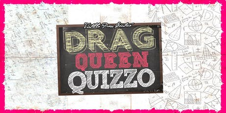 Drag Queen Quizzo - December 18th! tickets