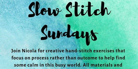 Slow Stitch Sunday tickets