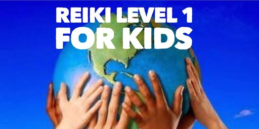 Reiki Kids Level 1 & Attunement
