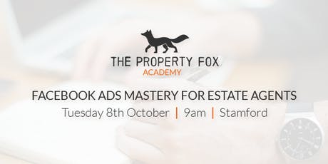 Facebook Ads Mastery for estate Agents tickets
