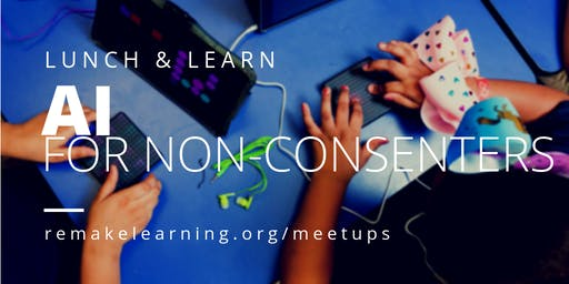 AI for Non-consenters: Lunch & Learn