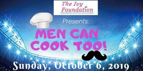 Vendor Registration for 2019 Men Can Cook Too! tickets