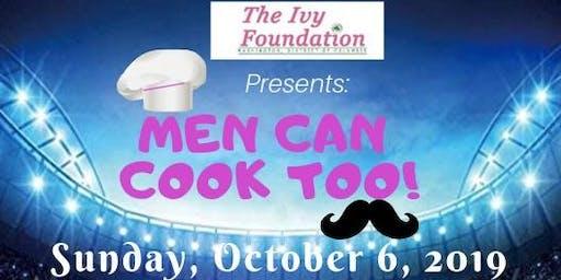 Vendor Registration for 2019 Men Can Cook Too!