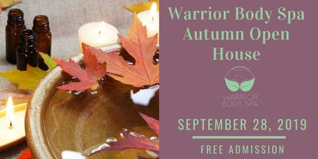 Warrior Body Spa: Autumn Open House tickets