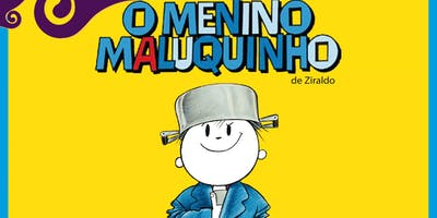 Desconto: O Menino Maluquinho, no Teatro Dr Botica