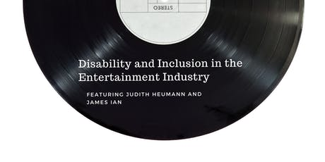 Disability and Inclusion in the Entertainment Industry tickets