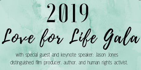 2019 Love for Life Gala with Jason Jones tickets