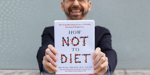 Michael Greger, MD, on Evidence-Based Weight Loss + Book Signing