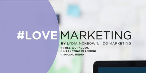 #LoveMarketing Workshop February 2020