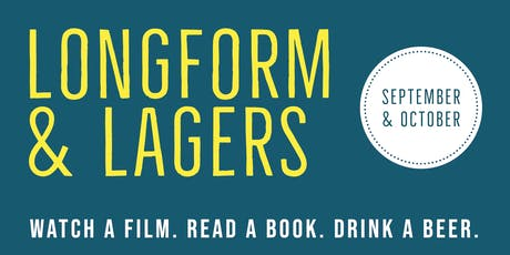 Longform & Lagers | September October tickets