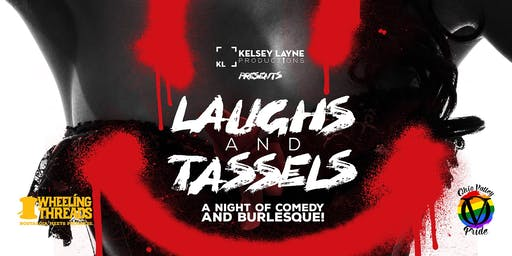 Laughs and Tassels: A Night of Comedy and Burlesque!