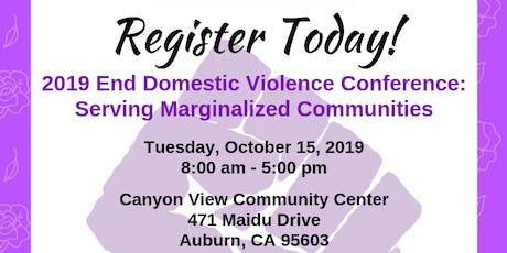 2019 End Domestic Violence Conference: Serving Marginalized Communities tickets