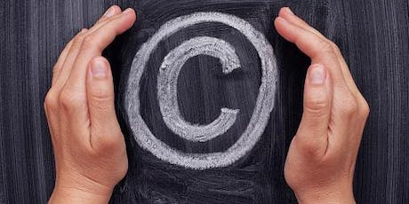 Copyright Essentials: Protecting Your Work Fall 2019 tickets