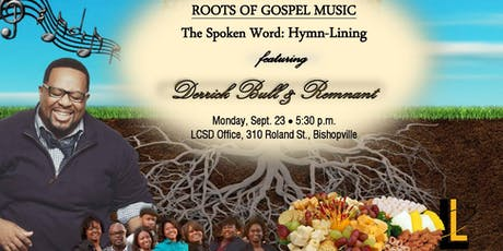 LCSD's parent group hosts Derrick Bull & Remnant tickets