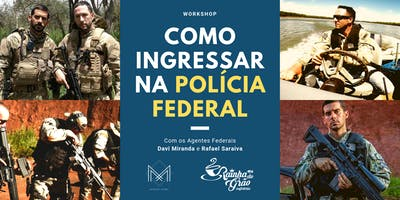Workshop: Como ingressar na Polícia Federal