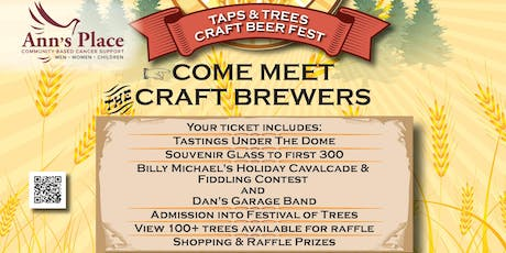 2019 Festival of Trees Taps & Trees Craft Beer Fest Benefitting Ann's Place tickets