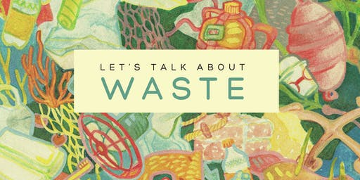 Let's talk about...waste