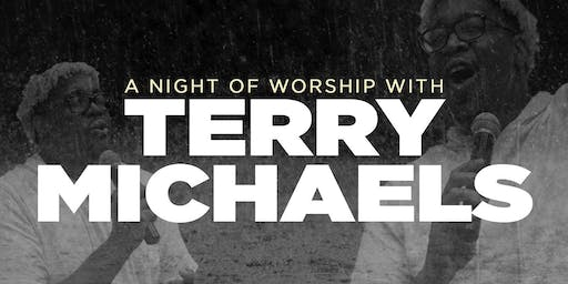 A Night of Worship With Terry Michaels