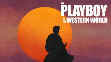 """""""The Playboy of the Western World"""""""